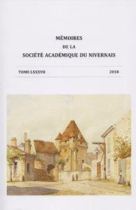 Mémoires de la Société académique du Nivernais, tome 87, 2018
