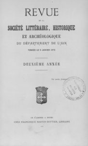 Revue de la Société littéraire, historique et archéologique du département de l'Ain
