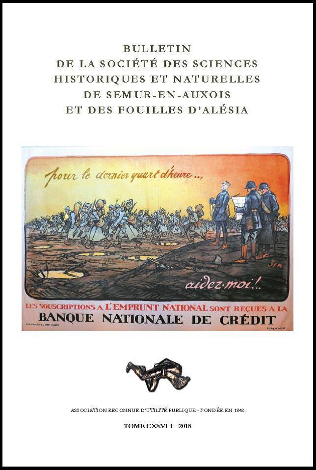 Bulletin de la Société des sciences historiques et naturelles de Semur-en-Auxois, tome CXXVI-1, 2018