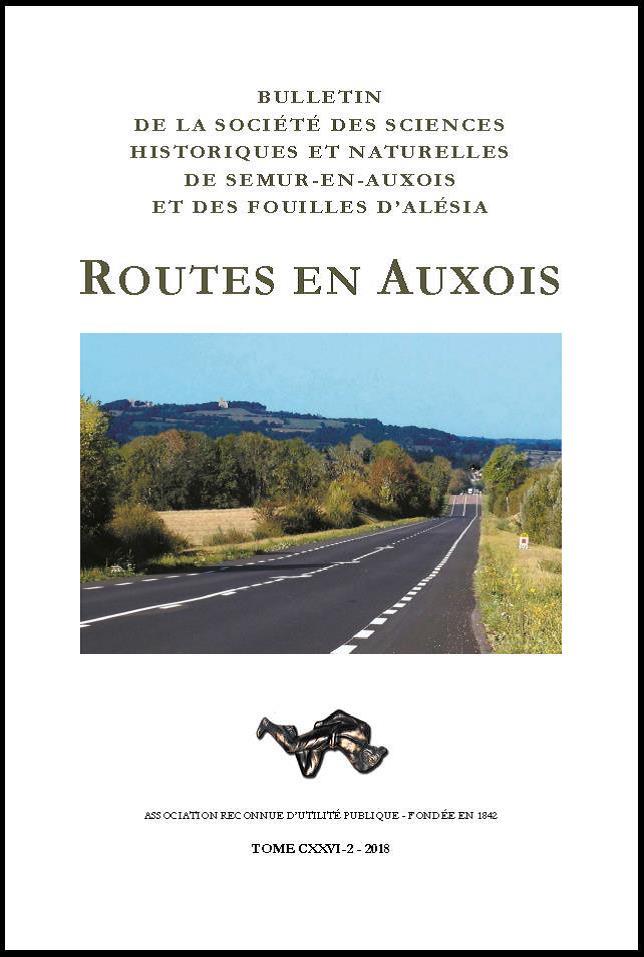Bulletin de la Société des sciences historiques et naturelles de Semur-en-Auxois, tome CXXVI-2, 2018